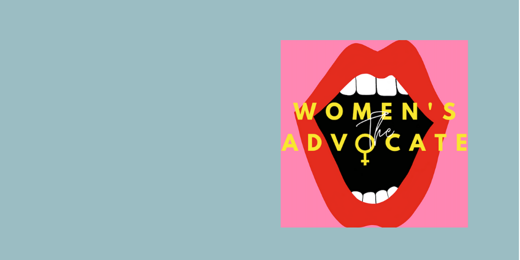 Women's Advocate Podcast
